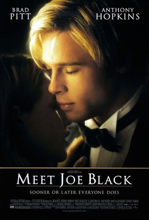 Movie, Meet Joe Black / 第六感生死緣 / 情約今生, 電影海報