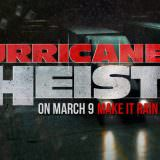 Movie, The Hurricane Heist(美國) / 玩命颶風(台) / 十級風劫(港) / 飓风抢劫(網), 電影海報, 美國, 橫板