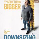 Movie, Downsizing(美國, 2017) / 縮小人生(台灣) / 縮水人間(香港), 電影酷卡