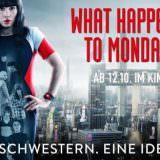Movie, What Happened to Monday(英國, 2017年) / 獵殺星期一(台灣.香港), 電影海報, 德國, 橫版