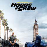 Movie, Fast & Furious Presents: Hobbs & Shaw(美國, 2019年) / 玩命關頭:特別行動(台灣) / 速度与激情:特别行动(中國) / 狂野時速:雙雄聯盟(香港), 電影海報, 美國, 前導