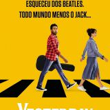 Movie, Yesterday(英國, 2019年) / 靠譜歌王(台灣) / 昨日奇迹(中國) / 緣來自昨天(香港), 電影海報, 巴西